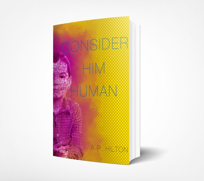 Consider Him Human by AP Hilton dummy paperback cover